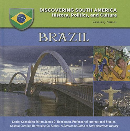 9781422232965: Brazil (Discovering South America: History, Politics, and Culture)