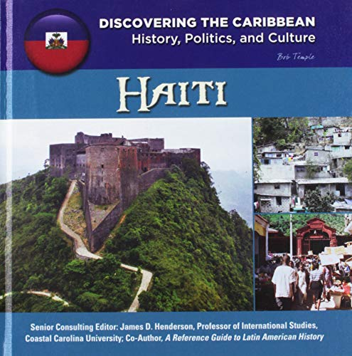 9781422233122: Haiti (Discovering the Caribbean: History, Politics, and Culture)