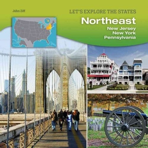 9781422233290: Northeast: New Jersey, New York, Pennsylvania (Let's Explore the States)