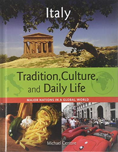 9781422233467: Italy (Major Nations in a Global World: Tradition, Culture, and Dai)
