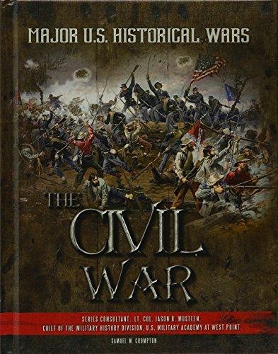 The Civil War (Hardcover): Samuel W. Crompton
