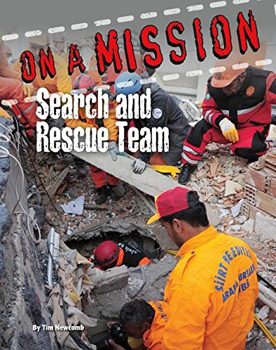 9781422233993: Search and Rescue Team (On a Mission)