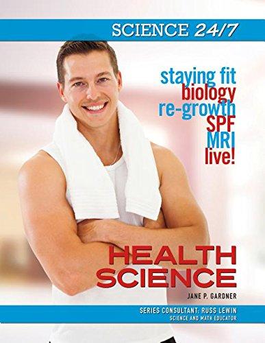 Health Science (Science 24/7): Jane P. Gardner