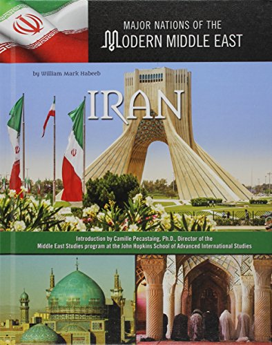 9781422234419: Iran (Major Nations of the Modern Middle East)