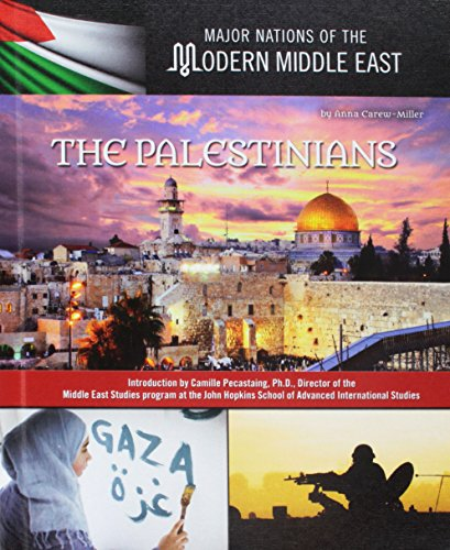 9781422234488: The Palestinians (Major Nations of the Modern Middle East)