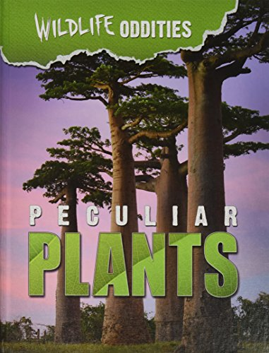 9781422235263: Peculiar Plants (Wildlife Oddities)