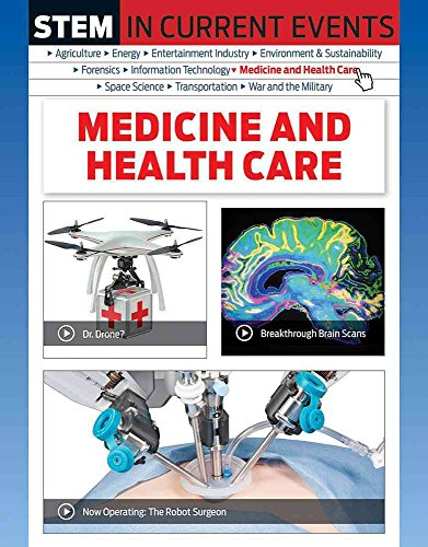 Stem in Current Events: Medicine and Health Care (Hardcover): Michael Burgan