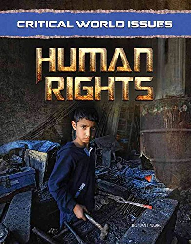 Critical World Issues: Human Rights (Hardcover): Brendan Finucane