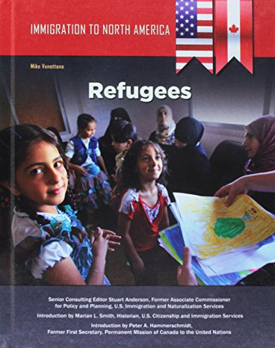 Immigration to North America: Refugees (Hardcover): Mike Venettone
