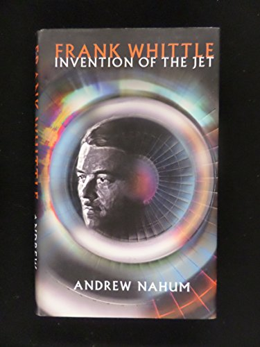 9781422350287: FRANK WHITTLE: INVENTION OF THE JET