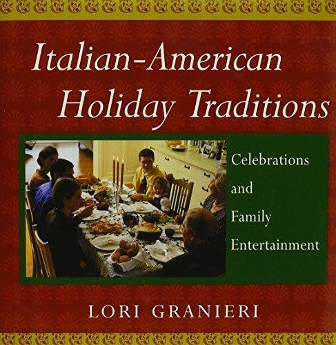9781422350720: Italian-American Holiday Traditions: Celebrations and Family Entertainment