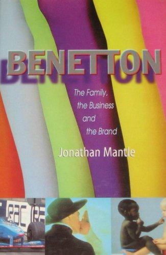 9781422350843: Benetton: The Family, the Business, and the Brand [Hardcover] by Jonathan Mantle