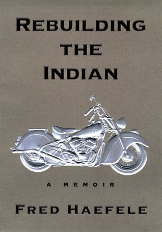 9781422351154: Rebuilding the Indian: A Memoir