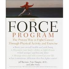 9781422352427: Force Program: The Proven Way to Fight Cancer Through Physical Activity and Exercise