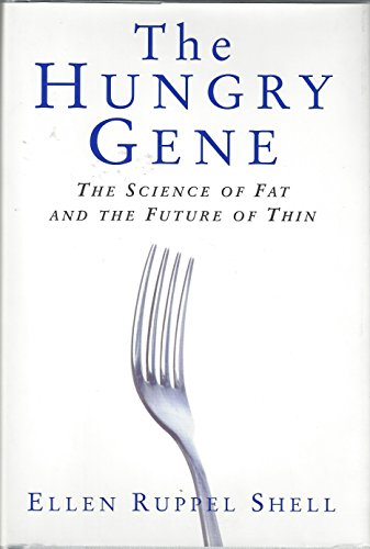 9781422352434: Hungry Gene: The Science of Fat and the Future of Thin