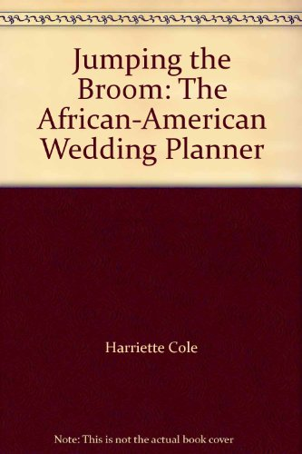 9781422352748: Jumping the Broom: The African-American Wedding Planner