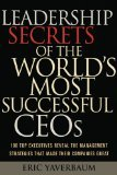 9781422353134: Leadership Secrets of the Worlds Most Successful CEOs