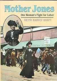 9781422354438: Mother Jones: One Womans Fight for Labor