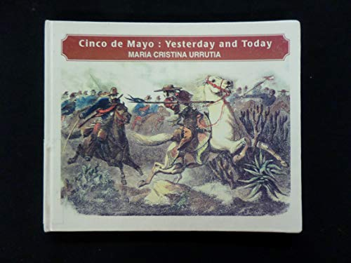 9781422354643: Cinco de Mayo: Yesterday and Today