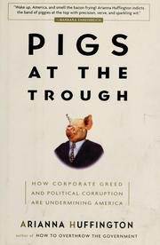 9781422354773: Pigs at the Trough: How Corporate Greed and Political Corruption Are Undermining America