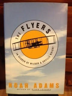 9781422354865: Flyers, The: In Search of Wilbur and Orville Wright