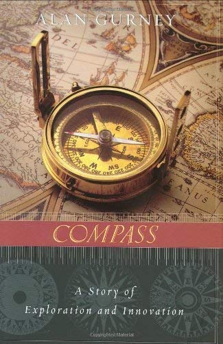 9781422356074: Compass: A Story of Exploration and Innovation