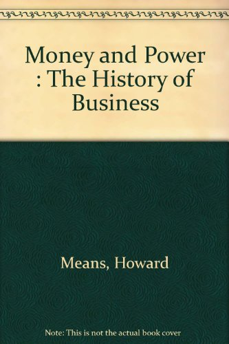 9781422357958: Money and Power: The History of Business