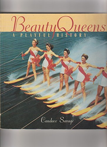 9781422358108: Beauty Queens: A Playful History