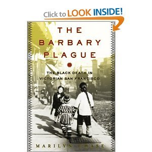 9781422358337: Barbary Plague: The Black Death in Victorian San Francisco