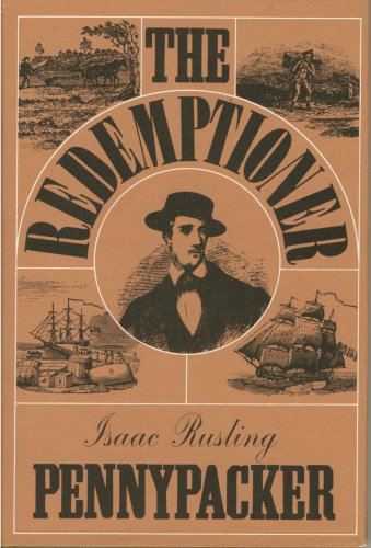 Redemptioner: The Story of a Young Man: Isaac Rusling Pennypacker