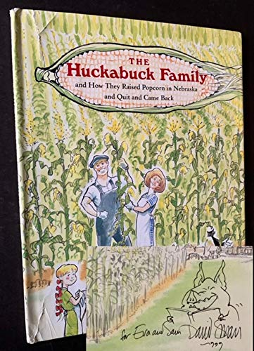 9781422358542: Huckabuck Family and How They Raised Popcorn in Nebraska and Quit and Came Back