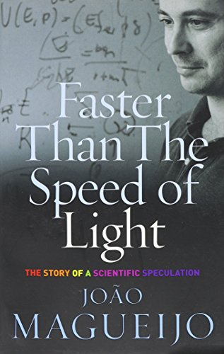 9781422358832: Faster Than the Speed of Light: The Story of a Scientific Speculation