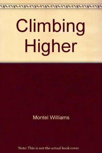 9781422359549: Climbing Higher