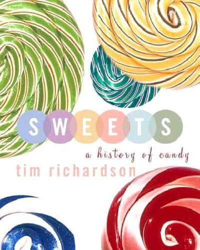 9781422359839: Sweets: A History of Candy