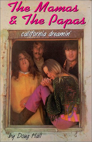 9781422360057: Mamas and the Papas: California Dreamin