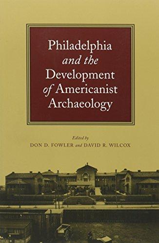 9781422360224: Philadelphia and the Development of Americanist Archaeology