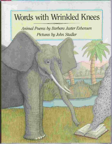 9781422360460: Words with Wrinkled Knees: Animal Poems