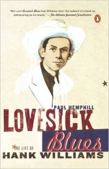 9781422361870: Lovesick Blues: The Life of Hank Williams