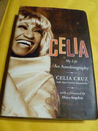 9781422362075: Celia: My Life: An Autobiography