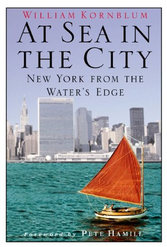 9781422363270: At Sea in the City: New York from the Waters Edge