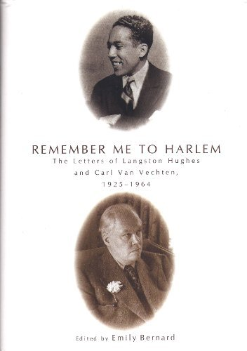 9781422363874: Remember Me to Harlem: The Letters of Langston Hughes and Carl Van Vechten, 1925-1964