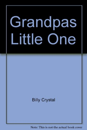 9781422364253: Grandpas Little One