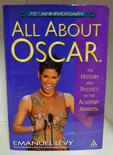 9781422366318: All About Oscar: The History and Politics of the Academy Awards