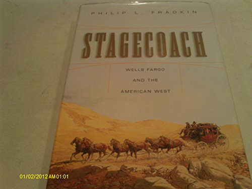 9781422367681: Stagecoach: Wells Fargo and the American West
