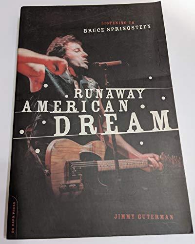 9781422368329: Runaway American Dream: Listening to Bruce Springsteen