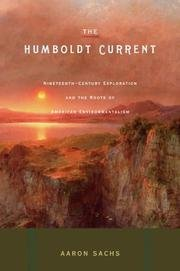 9781422390986: Humboldt Current: Nineteenth-Century Exploration and the Roots of American Environmentalism