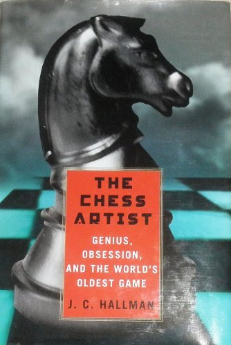 9781422391532: Chess Artist: Genius, Obsession, & the Worlds Oldest Game