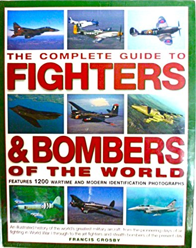 9781422391563: Complete Guide to Fighters & Bombers of the World