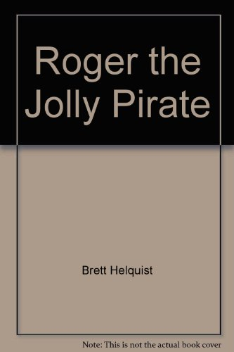 9781422391822: Roger the Jolly Pirate