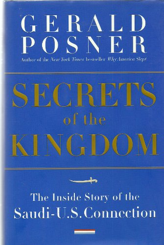 9781422392041: Secrets of the Kingdom: The Inside Story of the Saudi-U.S. Connection
